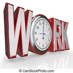 parola, lavorativo, ottenere, carriera, lavoro, lavoro, orologio tempo