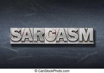 parola, tana, sarcasmo