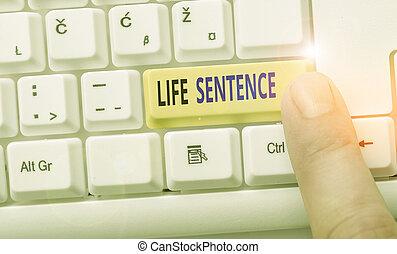 parola, vita, lungo, time., affari, molto, prigione, essendo, scrittura, punizione, mettere, testo, concetto, sentence.