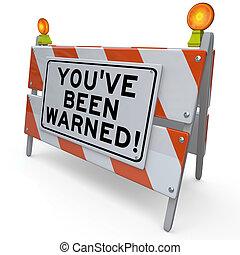 pericolo, avvertito, stato, segno, costruzione, youve, avvertimento, strada