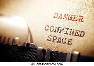 pericolo, frase, spazio confinato