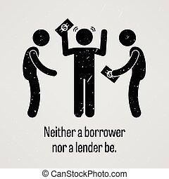 prestatore, essere, neither, né, mutuatario