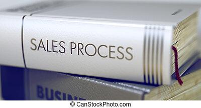 processo, -, vendite, title., libro, 3d.