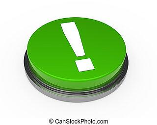 punto esclamativo, verde, 3d, bottone