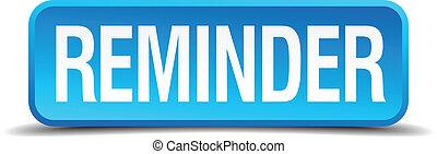 quadrato blu, bottone, isolato, realistico, promemoria, 3d