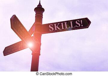 qualcosa, bene, significato, molto, skills., testo, blu, natura, scrittura, concetto, strada, scrittura, abilità, incrocio, nuvoloso, segno, cielo, fondo.