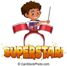 ragazzo, tamburi, gioco, disegno, font, parola, superstar