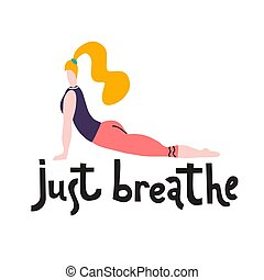 respirare, bhudzhangasana, inspirational, yoga, donna, luminoso, lettering., citazione, giovane, sedere, atteggiarsi, idoneità, pose., calligraphy., compie, ragazza, carino, print., position., serpente, asana, giusto