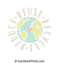 ridurre, motivazionale, poster., riciclare, riutilizzare, terra