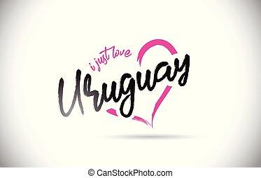 rosa, cuore, parola, giusto, uruguay, testo, forma., amore, font, scritto mano
