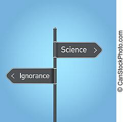 scienza, ignoranza, scelta, vs, segno, strada