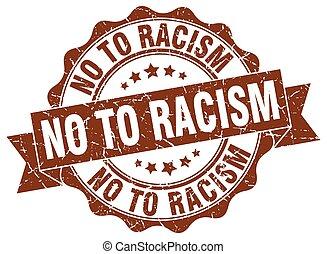 segno., stamp., sigillo, razzismo, no