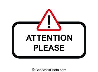 simbolo di avvertenza, disegno, pubblicità, informazioni, attenzione, alert., icon., favore, importante