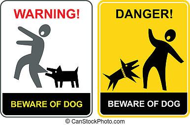 stare attento, danger!, dog!