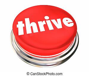 successo, bottone, illustrazione, crescente, prosperare, prosperare, 3d