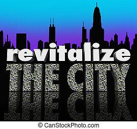 sviluppo, affari città, metropolitano, urbano, centro, turismo, 3d, migliorare, aumento, orizzonte, crescita, attraverso, ravvivare, parole, tale, sforzi, popolazione, o, illustrare