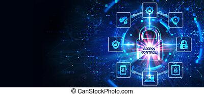 tecnologia, intimità, virtuale, protezione, affari, concept., display., cyber, accesso, sicurezza, controllo, dati