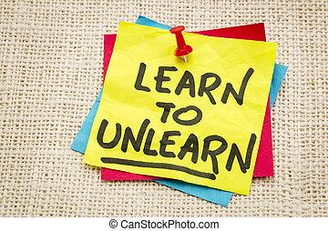 unlearn, consiglio, imparare