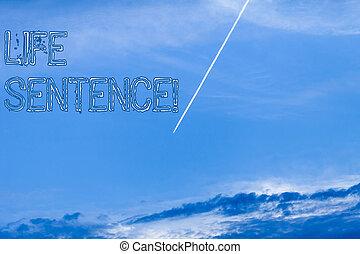 vita, concetto, essendo, testo, sentence., significato, lungo, molto, time., prigione, mettere, scrittura, punizione