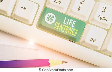 vita, molto, punizione, mettere, essendo, time., scrittura, concetto, affari, lungo, testo, prigione, sentence., parola