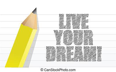 vivere, sogno, tuo, ispirazione